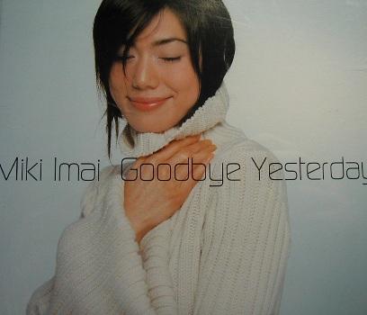 今井美樹 『 Goodbye Yesterday(...