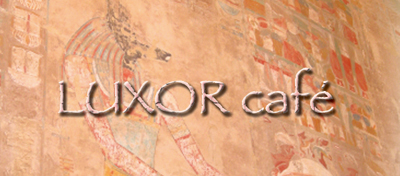 LUXOR Cafe(ルクソール・カフェ)