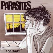 PARASITES/SOLITARY