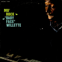 MO' ROCK/BABY FACE WILLETTE