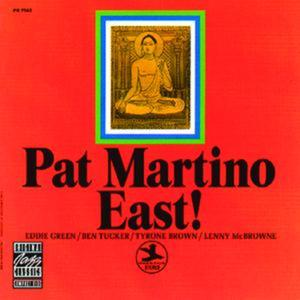 pat martino /East