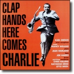 Clap hands here comes Charlie/Karl Drewo