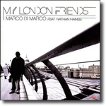 Marco Di Marco feat. Nathan Haines/My London friends