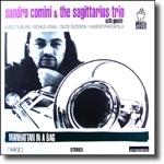 Manhattan in a bag / Sandro Comini & The Sagittarius Trio