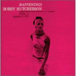Bobby Hutcherson /Happenings