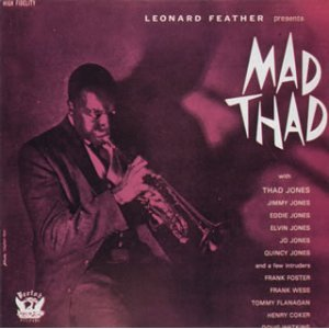 MAD THAD/THAD JONES