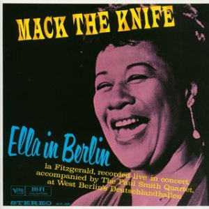Mack The Knife - Ella In Berlin /Ella Fitzgerald