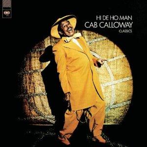 Hi De Ho Man /Cab Calloway