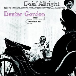 Dexter Gordon  / Doin' All Right