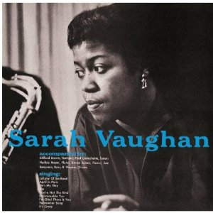 With Clifford Brown /Sarah Vaughan