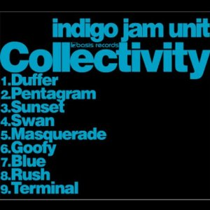 Collectivity /indigo jam unit