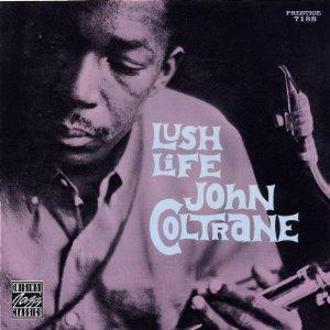 Lush Life /John Coltrane