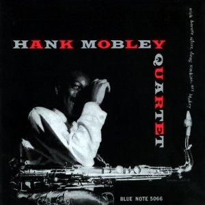 Hank Mobley Quartet /Hank Mobley