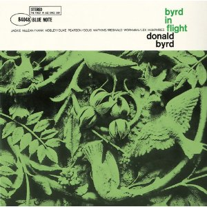 Donald Byrd / Byrd in Flight