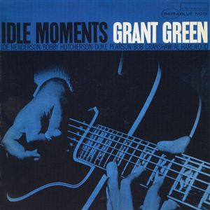 Idle Moments /Grant Green