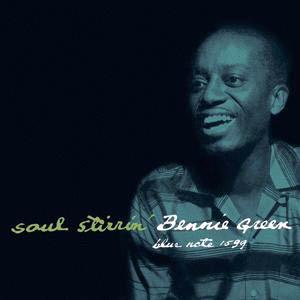 BENNIE GREEN / Soul Stirrin'