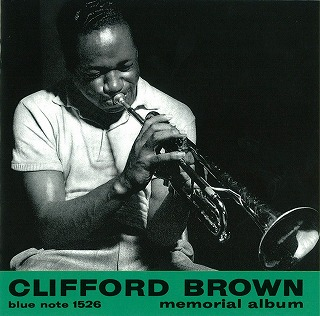 CLIFORD BROWN/MEMORIAL ALBUM