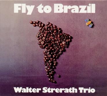 FLY TO BRAZIL /Walter Strerath