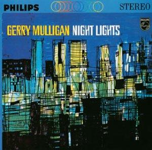 Night Lights/Gerry Mulligan