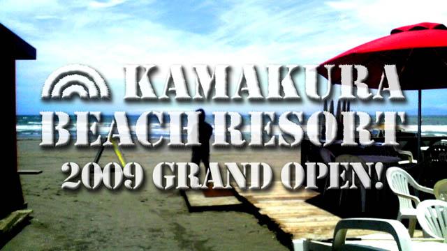 kamakura beach resort 2009 grand open!
