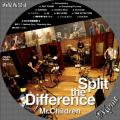 Mr Children Split the Difference-DVDサンプル