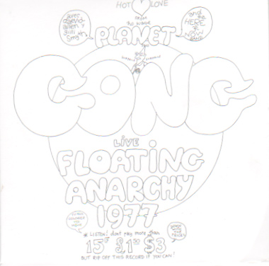 Gong「Floating Anarchy 1977」