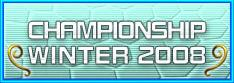 CHAMPIONSHIP WINTER 2008