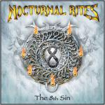 NOCTURNAL RITES / THE 8TH SIN