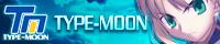 TYPE-MOONオフィシャルホームページへようこそ!