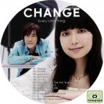 EVERY LITTLE THING ~ CHANGE ~