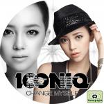 ICONIQ ~ CHANGE MYSELF ~