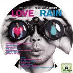 久保田利伸 ~ LOVE & RAIN ~