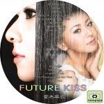 倉木麻衣 ~ FUTURE KISS ~