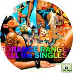 ORANGE RANGE ~ ALL the SINGLES ~