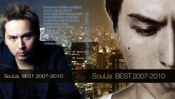 SoulJa ~ BEST 2007-2010 ~