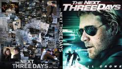 スリーデイズ ~ THE NEXT THREE DAYS ~