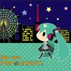 Runo - We Are POP☆CANDY! - EP」